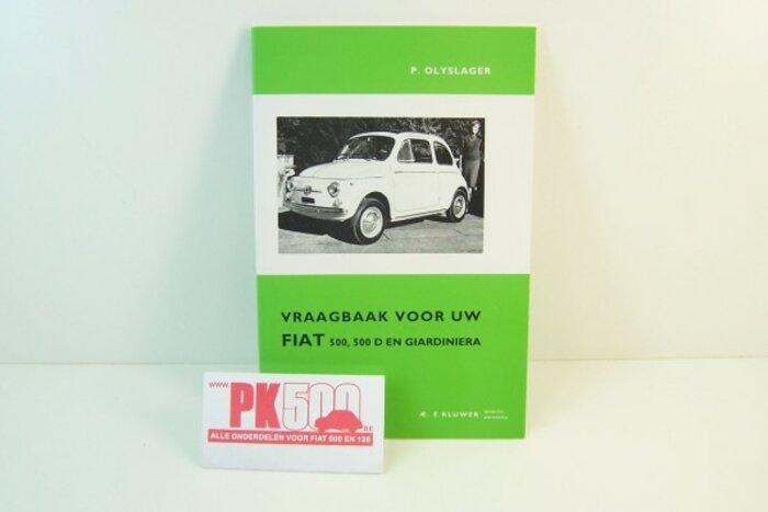 """Vraagbaak"""" - néerlandais Fiat500ND"""""""